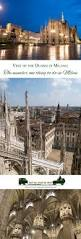 visit of the duomo di milano the number one thing to do in milan