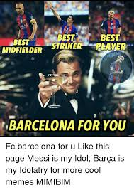 Barca Memes - qatar best best best strker reaver midfielder barcelona for you fc