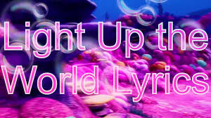 Light Up The World Barbie The Pearl Princess Light Up The World Lyric Video Youtube