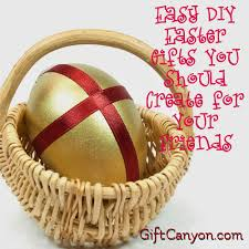 easter gifts easy diy easter gifts you should create for your friends gift