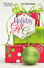 december 2015 holiday gift guide special sections hgazette com
