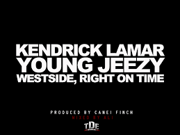 black friday kendrick lamar download kendrick lamar westside right on time feat young jeezy rap dose