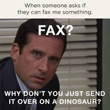 Fax Meme - well dinosaur or not at least we white space sdn bhd