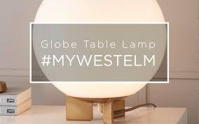 Globe Table Lamp Globe Table Lamp Mywestelm Youtube