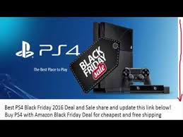 playstation 4 price on black friday best playstation 4 pro black friday 2016 deal and sale youtube