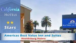 americas best value inn and suites healdsburg healdsburg hotels