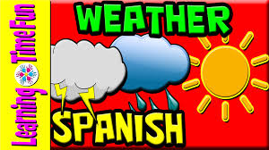 weather in spanish for kids spanish language spanish words for