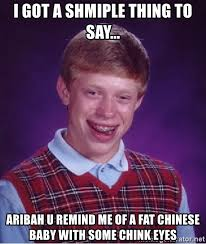 Fat Chinese Baby Meme - i got a shmiple thing to say aribah u remind me of a fat chinese