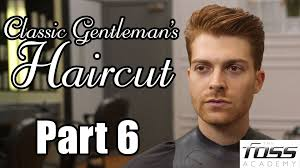 how to cut a classic gentleman u0027s haircut part 6 the mayfair