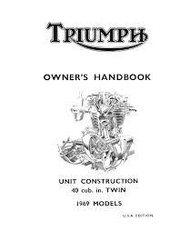 triumph owners manual book 1969 tr6r tr6c u0026 t120r tiger trophy