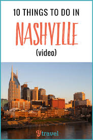 video 10 fun things to do in nashville tennessee