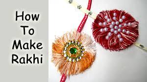 Home Decoration Ideas In Hindi How To Make Rakhi At Home Best Handmade Rakhi Making Ideas