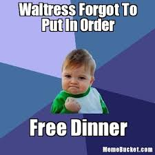waitress forgot to put in order create your own meme