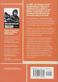 Complete Basement Tapes Million Dollar Bash Bob Dylan The Band And The Basement Tapes