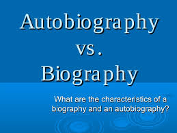 biography an autobiography difference text structure l4 autobiography v biography