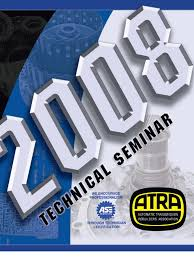 2007 atra seminar manual manual transmission transmission