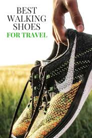 best travel shoes images Best walking shoes for travel for men women savored journeys jpg