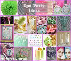 spa party ideas party on purpose