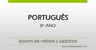 Extreme Matéria de Português do 8º ano - Resumos e exercícios #CH87