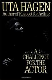 Challenge On A Challenge For The Actor Uta Hagen 9780684190402 Books