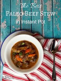 the best paleo beef stew in instant pot dr karen s lee