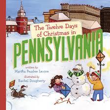 the twelve days of christmas in pennsylvania the twelve days of