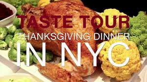 taste tour three restaurants for thanksgiving dinner in nyc