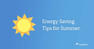 energy saving tips for summer energy saving tips for summer constellation