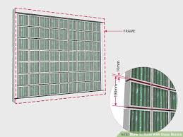 how to build with glass blocks 3 steps with pictures wikihow