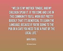 quotes about your life quotes about your mother tongue 23 quotes