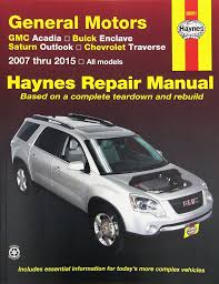 amazon com haynes repair manual covering gmc acadia 2007 2013