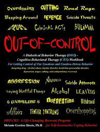 out of control a dialectical behavior therapy dbt cognitive