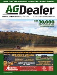 agdealer eastern ontario edition september 2015 by farm business