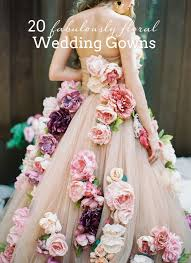 flower dress 20 floral flower wedding dresses southbound