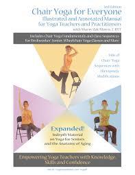 Armchair Yoga For Seniors Gentle Yoga Teacher Training Manuals U0026 Workbooks U2013 Yoga Vista Academy