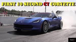 fastest c7 corvette 10 second 2014 corvette fastest c7 10 50 132 1 4
