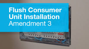 flush metal consumer unit installation amendment 3 youtube