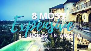 austin houses 8 most expensive homes in austin austin homes and real estate