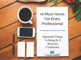10 Must Haves For Every by 10 Must Haves For Every Professional
