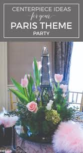 april in paris centerpieces for a spring party french style