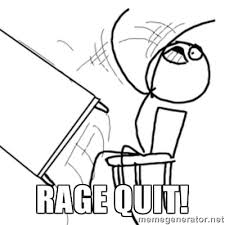 Rage Quit Meme - what to do after you strike the lottery nestia blog