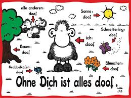 ohne dich ist alles doof wise words ohne dich - Ohne Dich Ist Alles Doof Sprüche