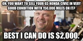 Very Good Meme - oh you want to sell your 03 honda civic in very good condition