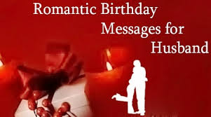 Samples Of Birthday Wishes 121 Super Romantic Birthday Wishes For Him