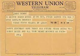 happy birthday telegrams a happy birthday telegram from joe dimaggio to marilyn