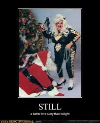 Sexy Christmas Meme - still very demotivational demotivational posters very