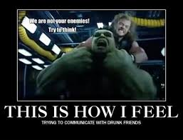 what its like communicating with drunk friends quirkybyte