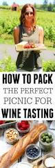 how to pack a picnic for wine tasting platings u0026 pairings