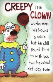 creepy birthday cards greeting card birthday humor creepy the clown by greeting cards