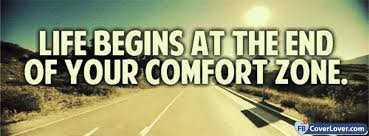 Life Begins Outside Of Your Comfort Zone Life Begins At The End Of Your Comfort Zone Life Facebook Cover